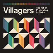 The Art of Pretending to Swim (Deluxe Edition) by Villagers