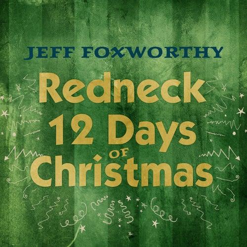 Redneck 12 Days of Christmas by Jeff Foxworthy