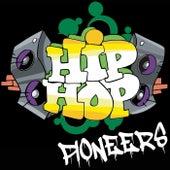 Hip Hop Pioneers by Various Artists