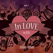In Love with Zoot Sims, Vol. 2 by Zoot Sims