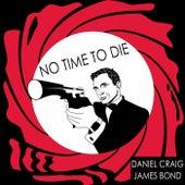 No Time to Die: Daniel Craig James Bond Themes van Movie Sounds Unlimited