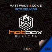 Into Oblivion di Matt Wade