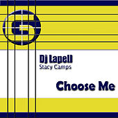 Choose Me by DJ Lapell