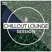 Chillout Lounge Session by Chillout Lounge