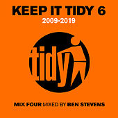 Keep It Tidy 6: 2009 - 2019 de Ben Stevens