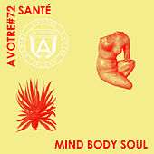 Mind Body Soul by Santé