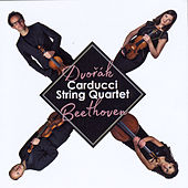 Dvorak and Beethoven by Carducci String Quartet