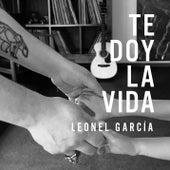 Te Doy la Vida de Leonel Garcia
