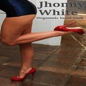 Orgasmic Laser Rock de Jhonny white