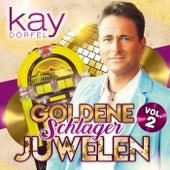 Goldene Schlager Juwelen, Vol. 2 de Kay Dörfel
