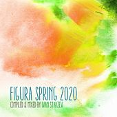 Figura Spring 2020 (Compiled & Mixed by Ivan Starzev) by Various Artists