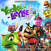 Yooka-Laylee (Original Game Soundtrack) van Grant Kirkhope