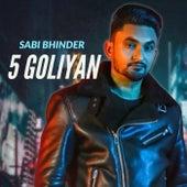 5 Goliyan de Sabi Bhinder