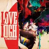 LOVE HIGH by Deegz