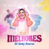 As Melhores de DJ Gaby Soares