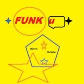 FUNK U by Marco Pernice