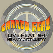 Live Heat '94 - Heavy Artillery von Canned Heat