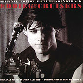 Eddie And The Cruisers - Original Motion Picture Soundtrack by Various Artists