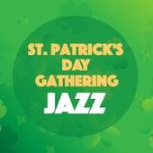 St Patrick's Day Gathering Jazz von Various Artists