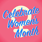 Celebrate Women's Month de Various Artists