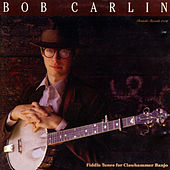 Fiddle Tunes for Clawhammer Banjo by Bob Carlin