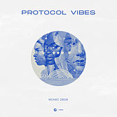 Protocol Vibes - Miami 2020 by Various Artists