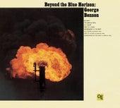 Beyond the Blue Horizon (CTI Records 40th Anniversary Edition - Original recording remastered) by George Benson