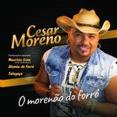O Morenão do Forró de Cesar Moreno