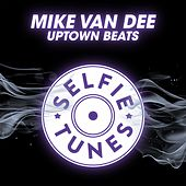 Uptown Beats by Mike Vandee