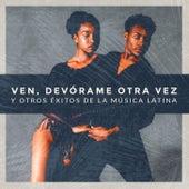 Ven, Devórame Otra Vez y Otros Éxitos de la Música Latina de Grupo Merenguísimo