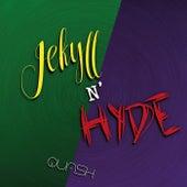 Jekyll N' Hyde (Remastered) van Quash