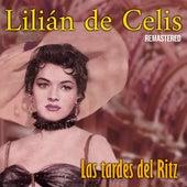 Las tardes del Ritz (Remastered) de Lilián de Celis