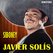 Siboney (Remastered) de Javier Solis