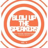 Blow up the Speakers (Big Room Monsters), Vol. 4 de Various Artists