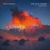Hard To Say Goodbye (feat. Chloe Angelides) (BRKLYN Remix) by Ekali