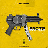 Facts (Serious Face) di Marger
