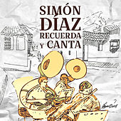 Simón Díaz Recuerda y Canta de Simón Díaz