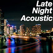 Late Night Acoustic von Various Artists