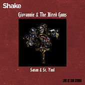 Satan & St. Paul (Live at Sun Studios) by Giovannie and the Hired Guns