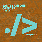 Optic EP de Sante Sansone