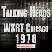 WXRT Chicago 1978 (Live) von Talking Heads