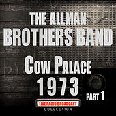 Cow Palace 1973 Part 1 (Live) de The Allman Brothers Band