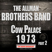 Cow Palace 1973 Part 2 (Live) von The Allman Brothers Band