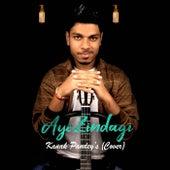 Aye Zindagi (Cover) by Kanak Pandey