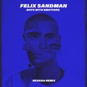 BOYS WITH EMOTIONS (Nevada Remix) by Felix Sandman