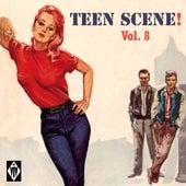 Teen Scene!, Vol. 8 by Various Artists