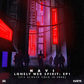 lonely web spirit, ep.1: it's always cold in here van Navi