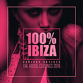 100% Ibiza: The House Closings 2019 by Various Artists