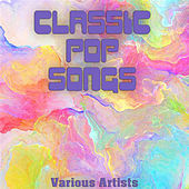 Classic Pop Songs van Various Artists