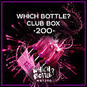 Which Bottle?: CLUB BOX 200 von Various Artists
